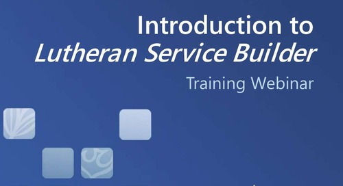 Introduction to Lutheran Service Builder (Slides)