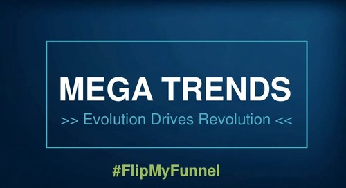 B2B Marketing Mega Trends: Evolution Drives Revolution