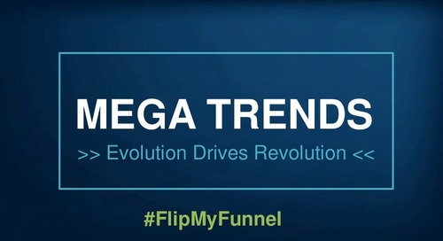 [Deck] B2B Marketing Mega Trends: Evolution Drives Revolution
