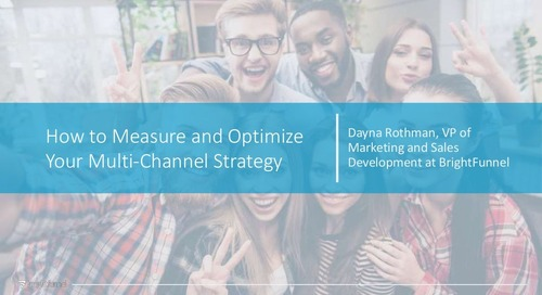 How to Measure and Optimize Your Multi-Channel Strategy