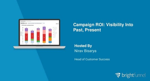 Real ROI: Full Visibility Into Past, Present & Future