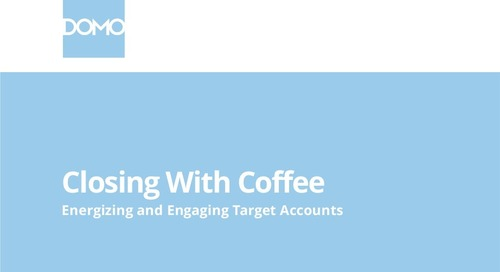 [Deck] Closing with Coffee: Energizing and Engaging Target Accounts
