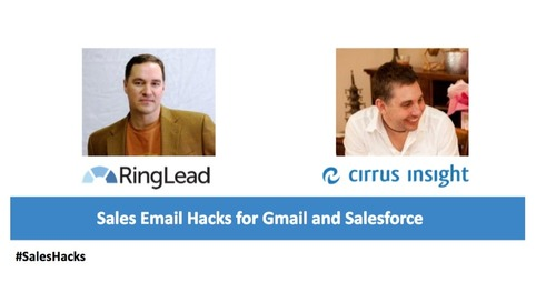 Sales Email Hacks for Gmail and Salesforce