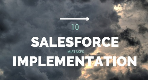 10 Salesforce Implementation Mistakes