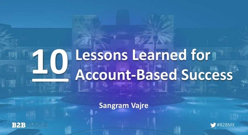 [Deck] 10 Lessons from Account-Based Marketing Success