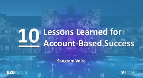 [Deck] 10 Lessons Learned for Account-Based Success #B2BMX