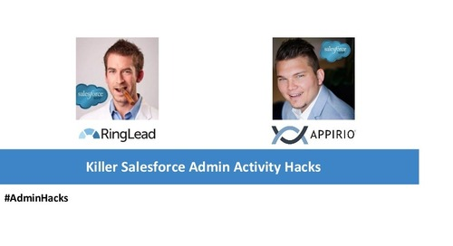 Killer Salesforce Admin Activity Hacks