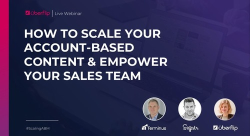 How to Scale Your Account-Based Content & Empower Your Sales Team