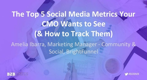 The Top 5 Social Media Metrics Your CMO Wants to See