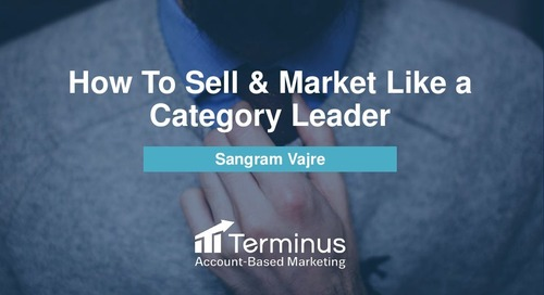 How to Market and Sell like a Category Leader