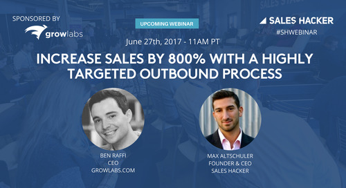 How to Increase Sales by 800% with a Highly Targeted Outbound Process