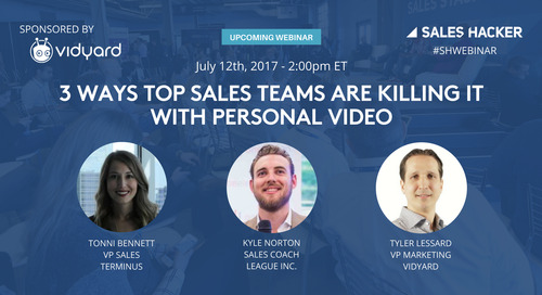 3 Ways Top Sales Teams are Killing it with Personal Video