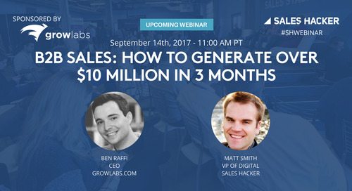 B2B Sales: How to Generate Over $10 Million in 3 Months