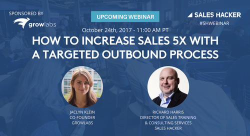 How to Increase Sales 5X with a Targeted Outbound Process