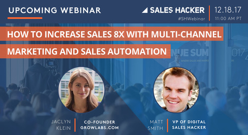 How to Increase Sales 8x with Multi-Channel Marketing and Sales Automation