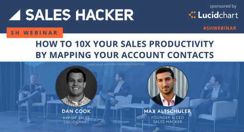 How to 10x Your Sales Productivity by Mapping Your Account Contacts