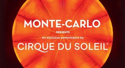 Cirque du Soleil at Monte-Carlo This Summer!