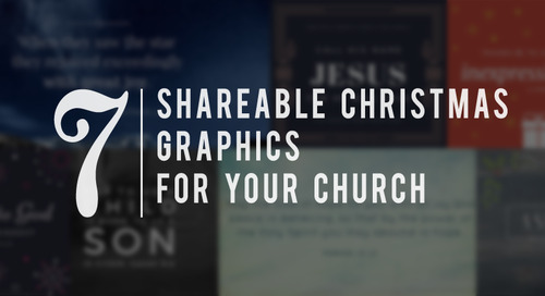7 Shareable Christmas Graphics for Your Church (Free downloads!)