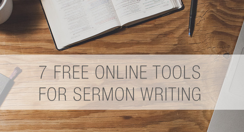 7 Free Online Tools for Sermon Writing