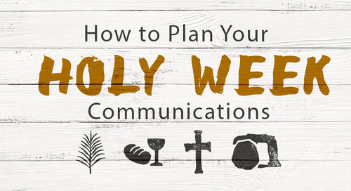 How to Plan Your Holy Week Communications (+ FREE Marketing Kit)
