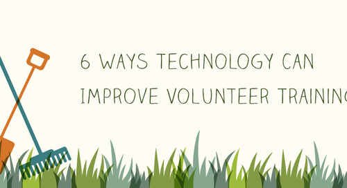 6 Ways Technology Can Improve Volunteer Training