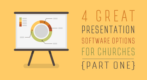 4 Great Presentation Software Options for Churches (Part 1)