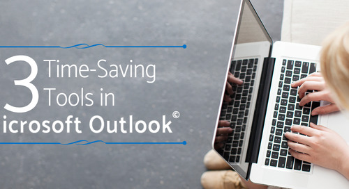 3 Time-Saving Tools in Microsoft Outlook