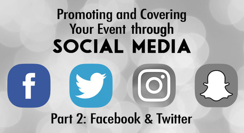 Promoting and Covering Your Event through Social Media (Part 2)