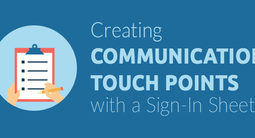 Creating Communication Touch Points with a Sign-In Sheet