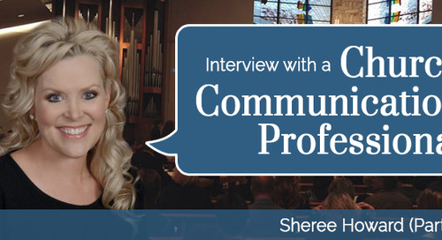 Interview with a Church Communication Professional (Part 1)