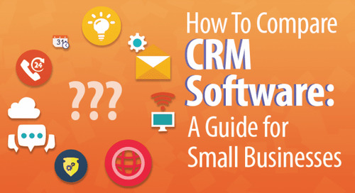 How to Compare CRM Software: The Epic Guide for Small Businesses