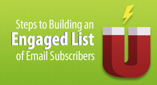 10 Steps to Building an Engaged List of Email Subscribers