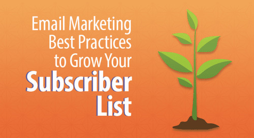 Top 5 Email Marketing Best Practices to Grow Your Subscriber List