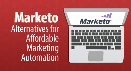 3 Marketo Alternatives for Affordable Marketing Automation