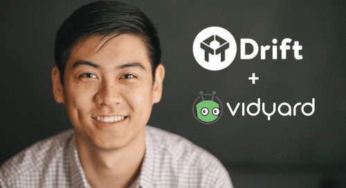 Introducing the Drift and Vidyard GoVideo Integration: Drive Conversational Marketing Results In Just A Few Clicks