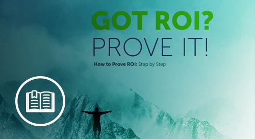 Got ROI? Prove It!