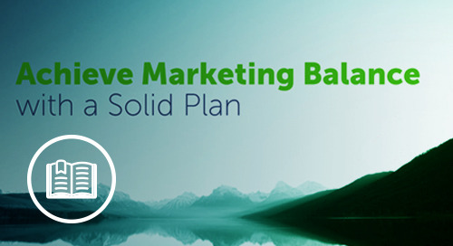 Achieve Marketing Balance with a Solid Plan