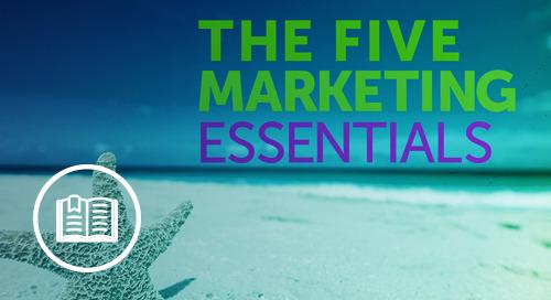 The Five Marketing Essentials eBook