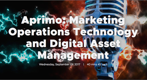 Aprimo: Marketing Operations Technology and Digital Asset Management [MarTech.Zone]