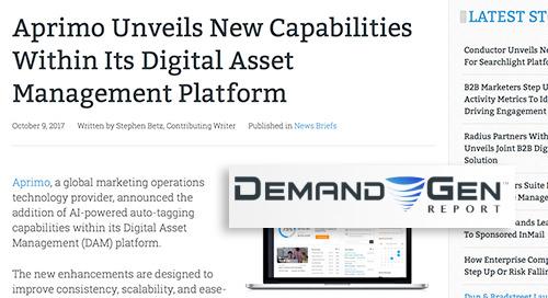 Aprimo Unveils New Capabilities Within Its Digital Asset Management Platform [Demand Gen Report]