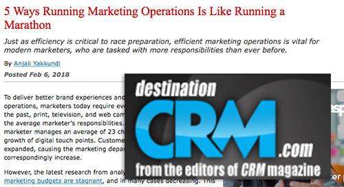 5 Ways Running Marketing Operations Is Like Running a Marathon [Destination CRM]