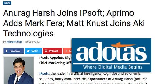 Anurag Harsh Joins IPsoft; Aprimo Adds Mark Fera; Matt Knust Joins Aki Technologies [Adotas]