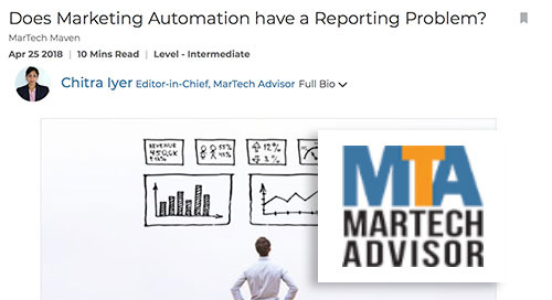 Does Marketing Automation have a Reporting Problem? [MarTech Advisor]