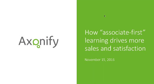 "Webinar: How ""associate-first"" learning drives more sales and satisfaction"