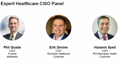 Webinar: Security that Restores Patients as Priority - A CISO Panel Discussion