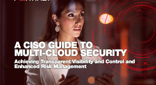 CISO Guide to Multi-Cloud Security: Achieving Transparent Visibility and Control and Enhanced Risk Management