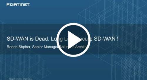 SD-WAN is Dead. Long Live Secure SD-WAN!