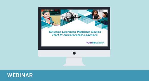 Webinar: Diverse Learners Webinar Series Part 2: Accelerated Learners