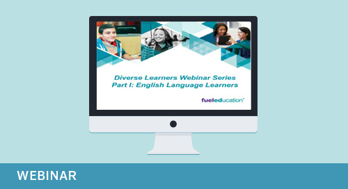 Webinar: Diverse Learners Webinar Series Part 1: English Language Learners