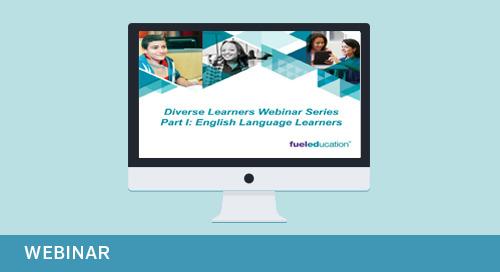 Webinar: Diverse Learners Webinar Series Part 1: English Language Learners